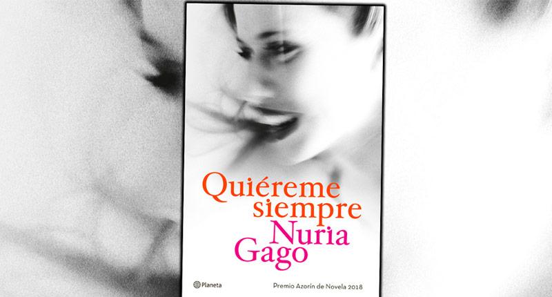 Quiéreme siempre (Nuria Gago, 2018)