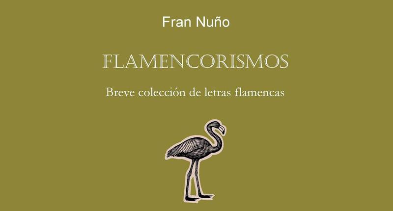 Flamencorismos, de Fran Nuño, a la venta el 6 de septiembre