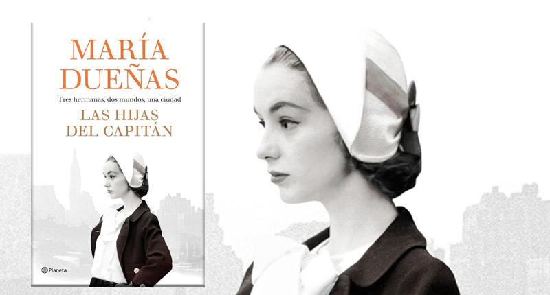 Las hijas del Capitán (María Dueñas, 2018)