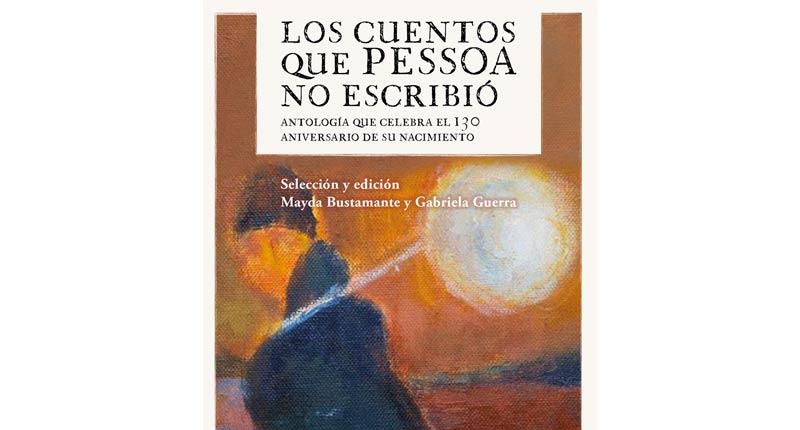 'Los cuentos que Pessoa no escribió', un tributo al poeta portugués