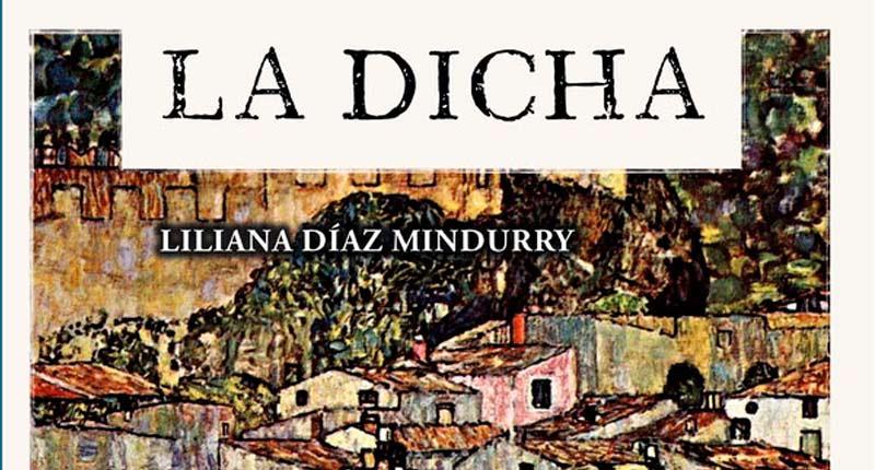 Liliana Díaz Mindurry llega a España con su novela 'La dicha'