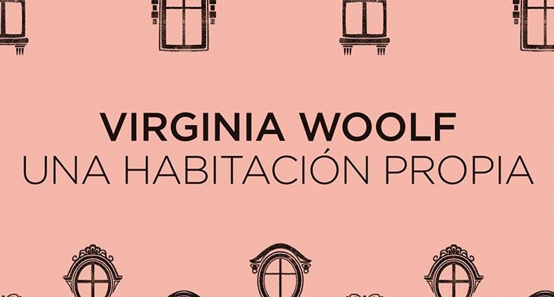 Una habitación propia (Virginia Woolf, 1929)