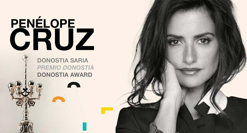 Penélope Cruz, ganadora del Premio Donostia 2019