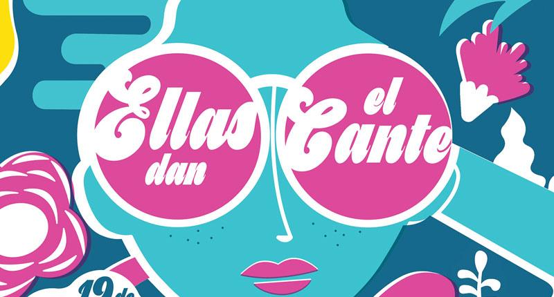 Ellas Dan El Cante presenta el cartel de su tercera edición
