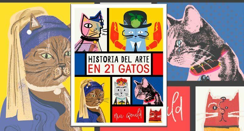 Historia del arte en 21 gatos (Nia Gould, 2019)