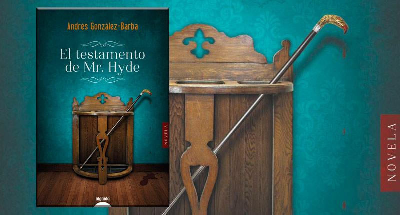 El testamento de Mr. Hyde (Andrés González-Barba, 2019)