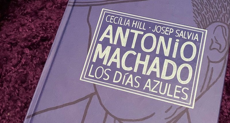 Cecília Hill y Josep Salvia desgranan su obra 'Antonio Machado. Los días azules'