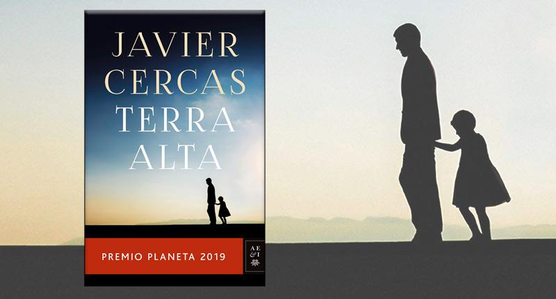 Terra Alta (Javier Cercas, 2019)