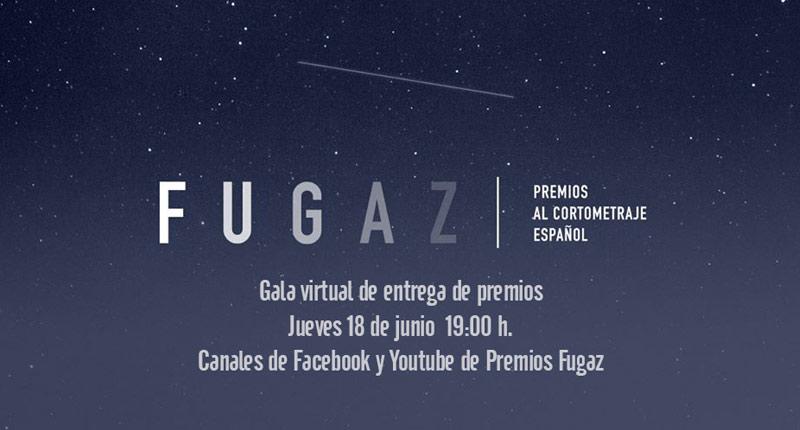 Los Premios Fugaz 2020 se celebran en una gala virtual
