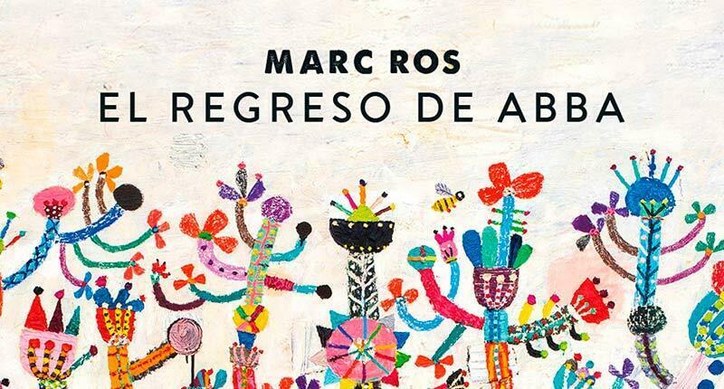 El regreso de Abba (Marc Ros, 2020)