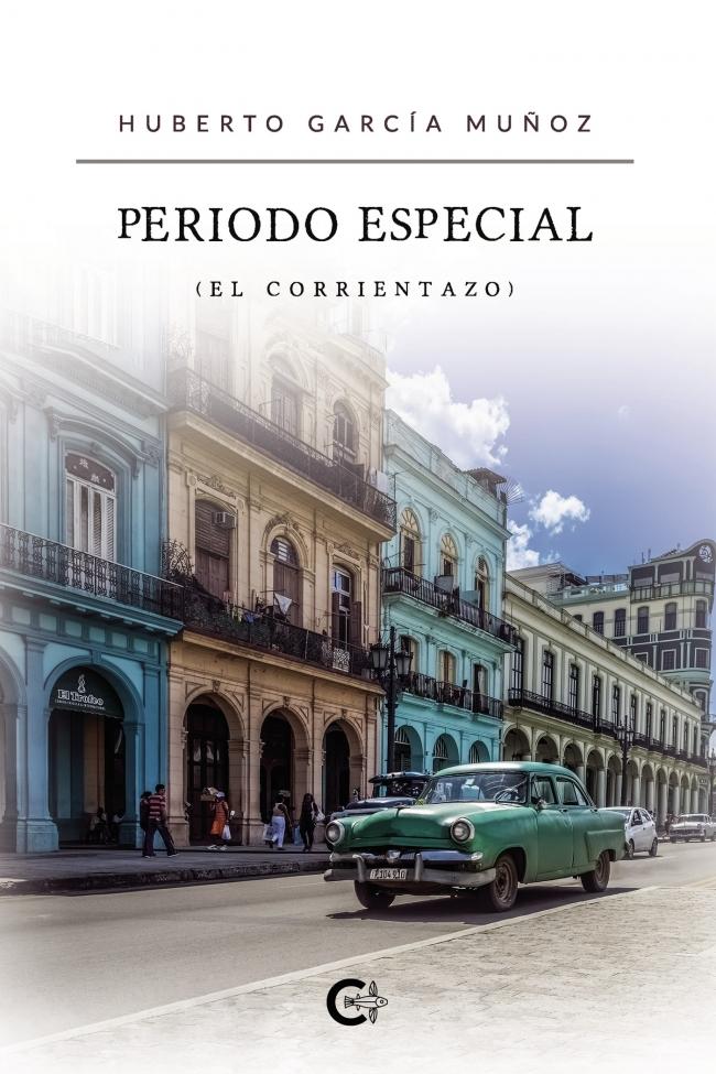 Periodo especial. El corrientazo (Huberto García Muñoz, 2020)