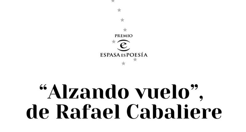 Rafael Cabaliere gana el III Premio ESPASAesPOESÍA con 'Alzando vuelo'