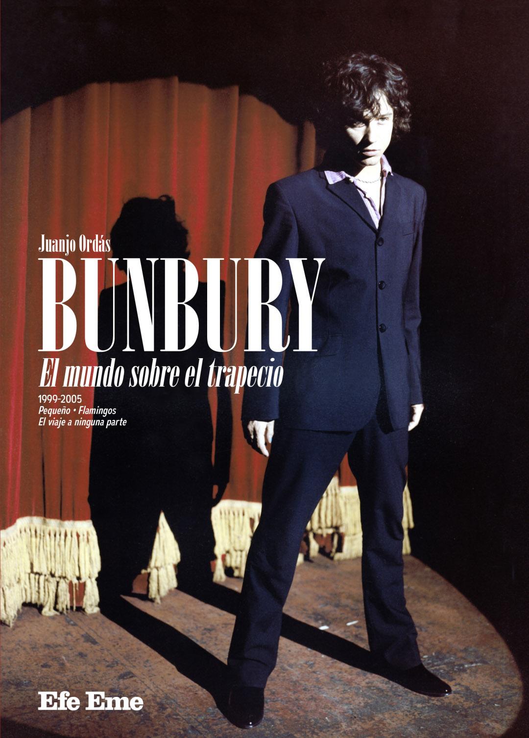 Bunbury. El mundo sobre el trapecio (Juanjo Ordás, 2019)