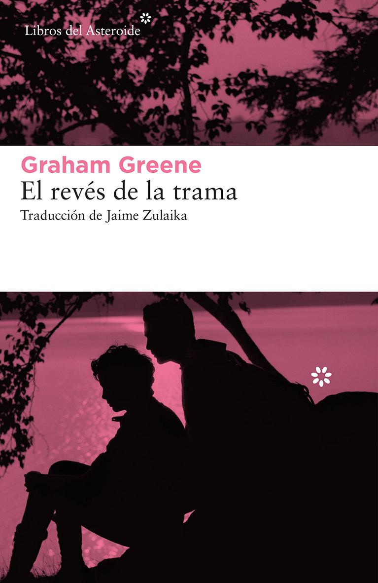 El revés de la trama (Graham Greene, 1948)