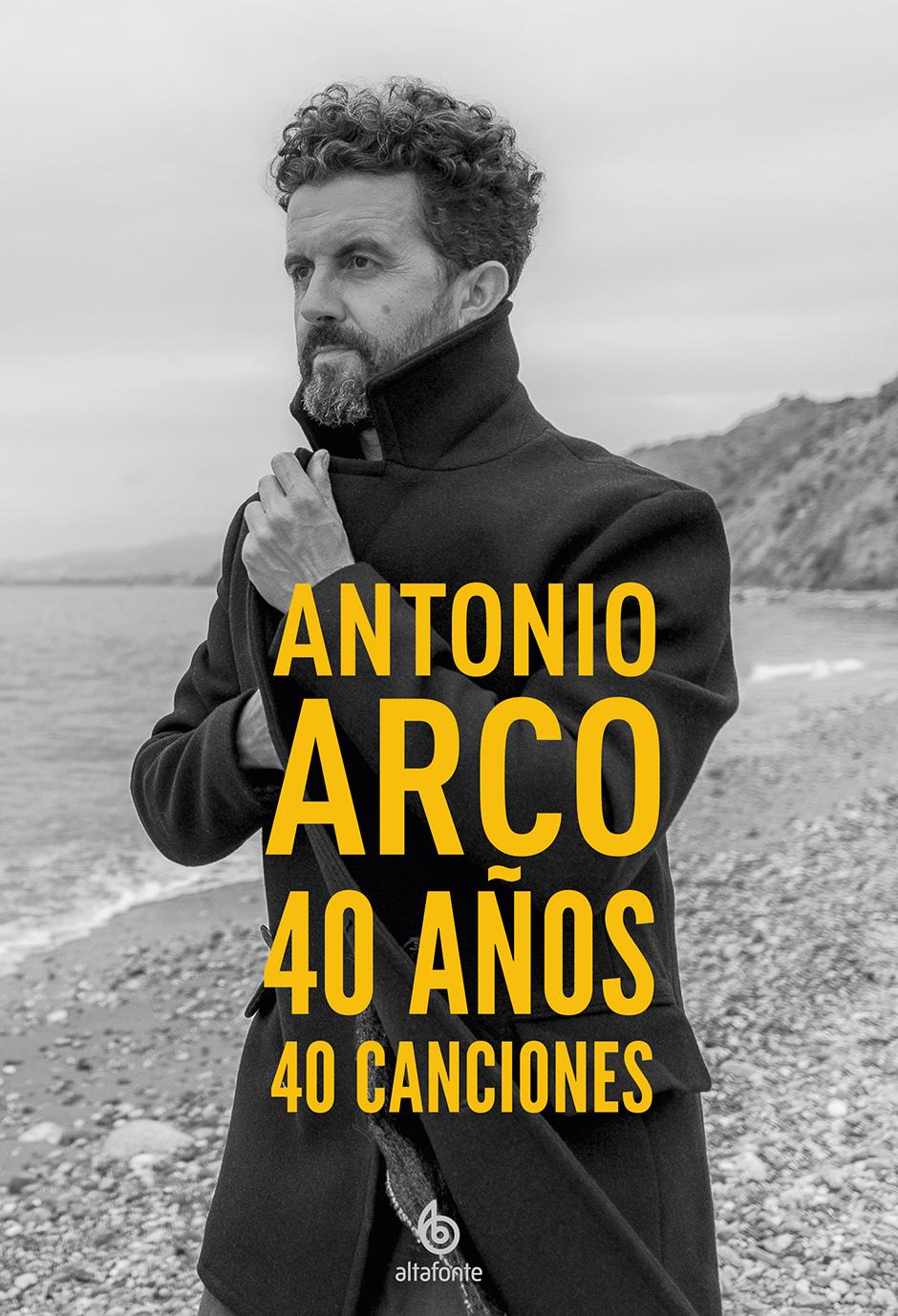 40 años 40 canciones (Antonio Arco, 2021)