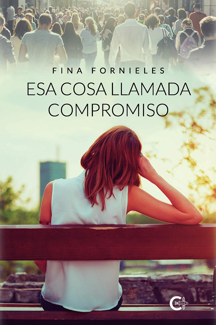 Esa cosa llamada compromiso (Fina Fornieles, 2020)