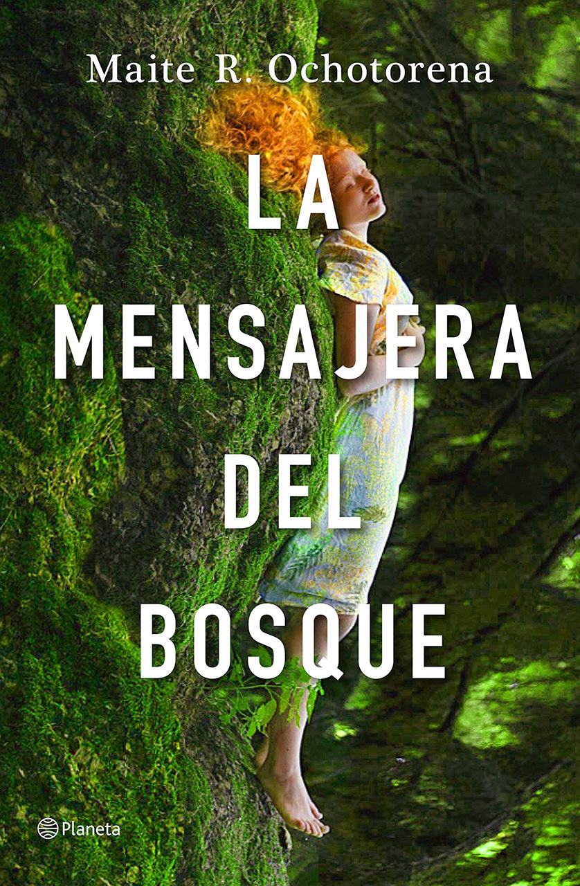 La mensajera del bosque (Maite R. Ochotorena, 2021)