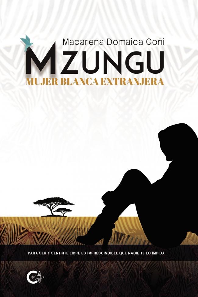 Mzungu, mujer blanca extranjera (Macarena Domaica Goñi, 2020)