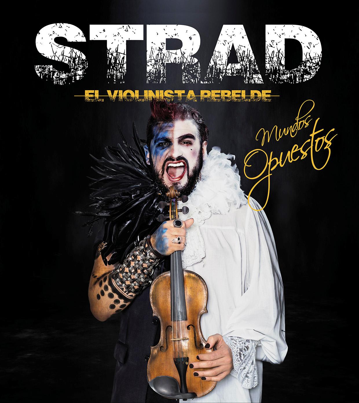STRAD lleva a Sevilla su nuevo espectáculo: 'Mundos opuestos'
