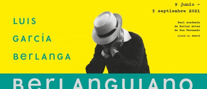 Berlanguiano. Luis García Berlanga (1921-2021), una exposición trascendental de la Academia de Cine