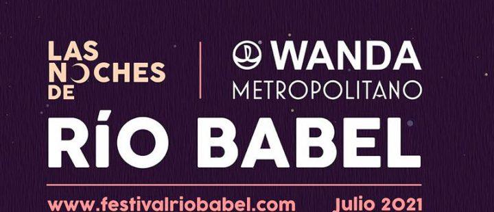 Noches de Río Babel anuncia su programación