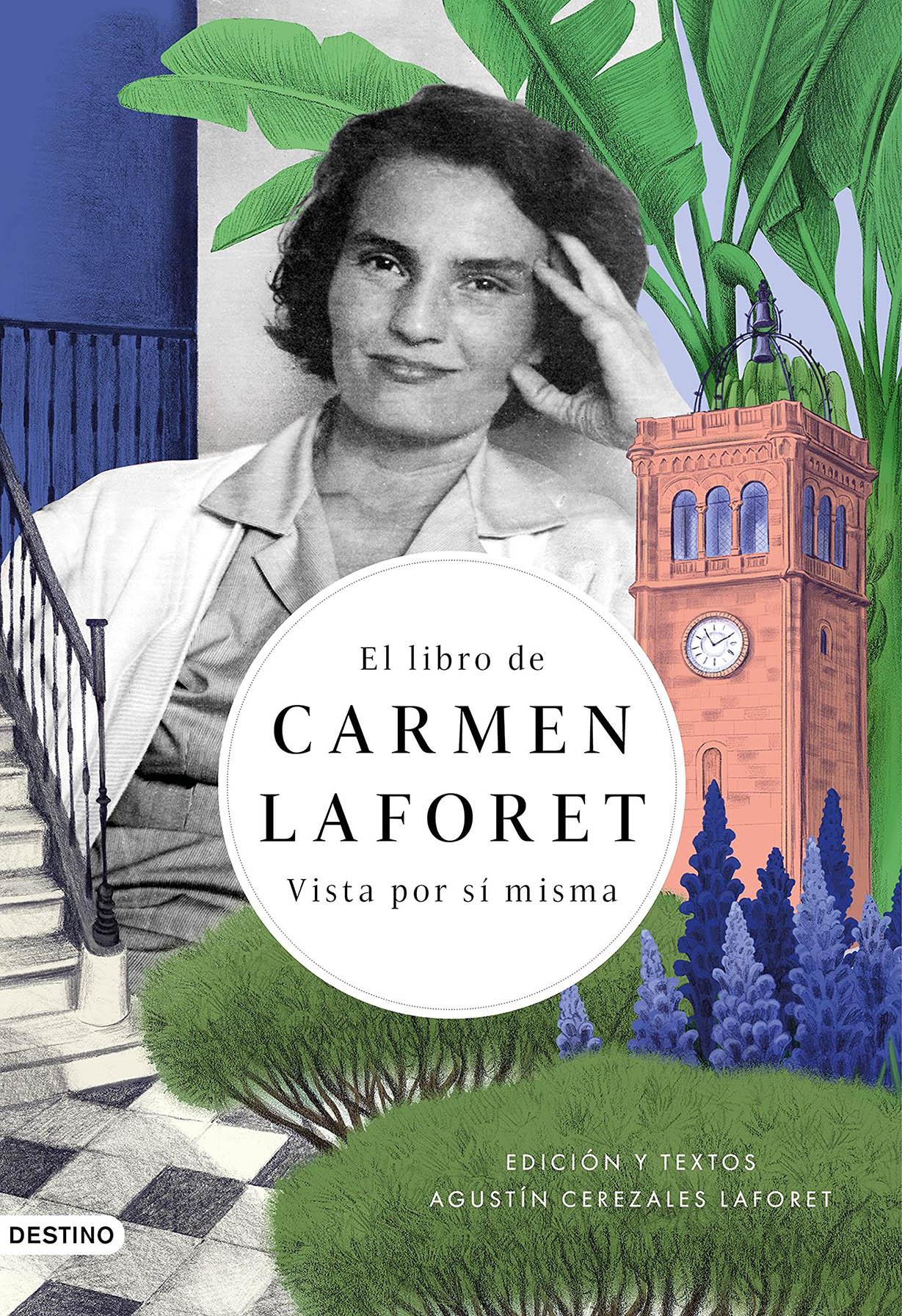 El libro de Carmen Laforet. Vista por sí misma (Agustín Cerezales Laforet, 2021)